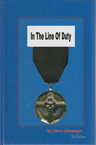 In the Line of Duty: Steve Elwonger