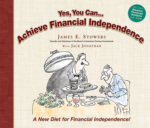 9780962978890: Yes You Can...Achieve Financial Independence: A New Diet for Financial Independence