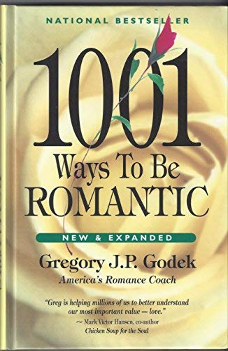 9780962980312: 1001 Ways to Be Romantic