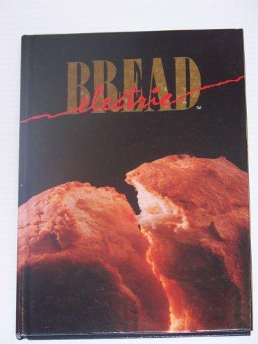 9780962983115: Electric Bread