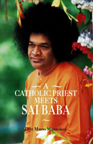 A CATHOLIC PRIEST MEETS SAI BABA