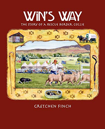 9780962987724: Win's Way: The Story of a Rescue Border Collie