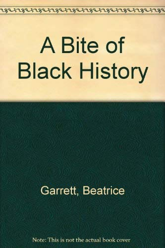 A Bite of Black History: Garrett, Beatrice