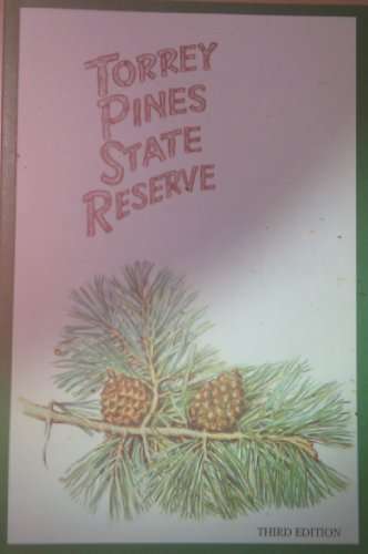 Torrey Pines State Reserve: A scientific reserve of the Department of Parks and Recreation, State ...