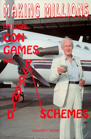 Making Millions on Legal Con Games and Pyramid Schemes