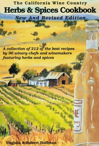 9780962992773: The California Wine Country Herbs & Spices Cookbook
