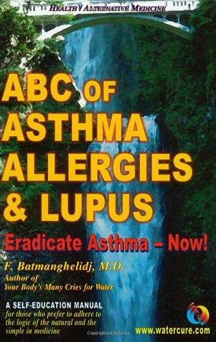 9780962994265: ABC of Asthma, Allergies and Lupus: Eradicate Asthma - Now!