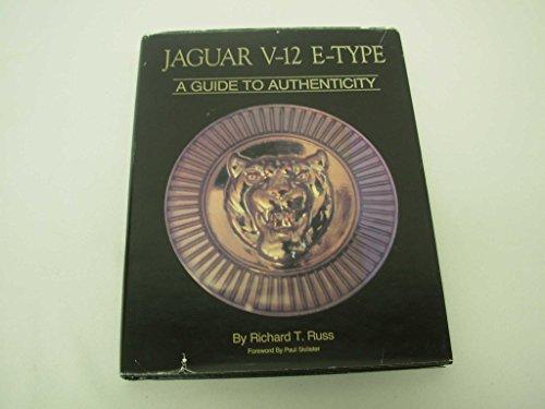 9780962995804: Jaguar V12 E Type: A Guide to Authenticity