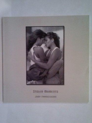 Stolen Moments: Francesconi, Judy