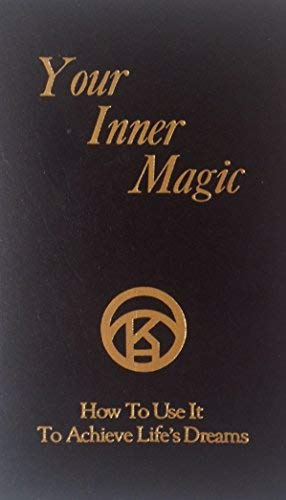 Your Inner Magic and How to Use It to Achieve Life's Dreams: Fowler, Jack