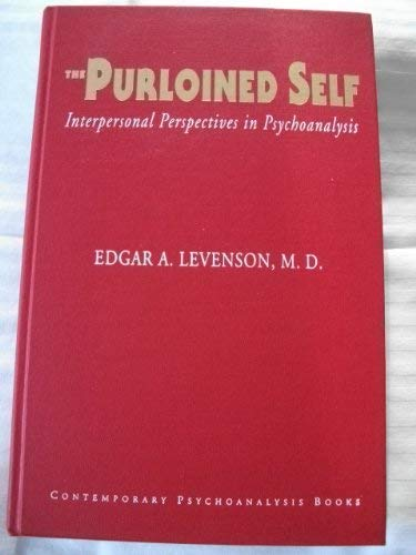 9780962999307: The Purloined Self: Interpersonal Perspective in Psychoanalysis
