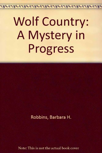 9780963006028: Wolf Country: A Mystery in Progress (English and American Sign Language Edition)