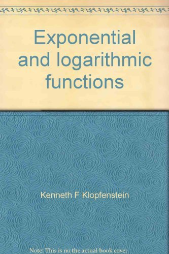9780963007605: Exponential and logarithmic functions