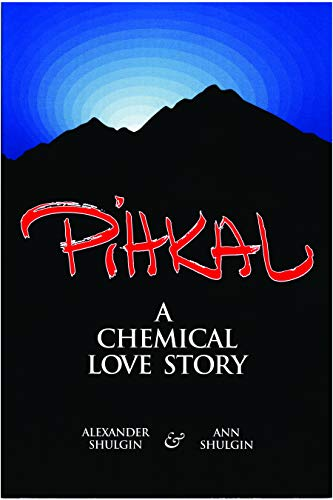 9780963009609: Pihkal: A Chemical Love Story