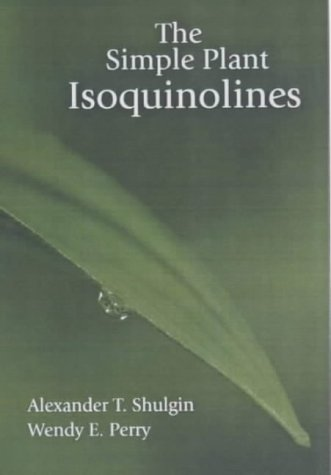 9780963009623: The Simple Plant Isoquinolines