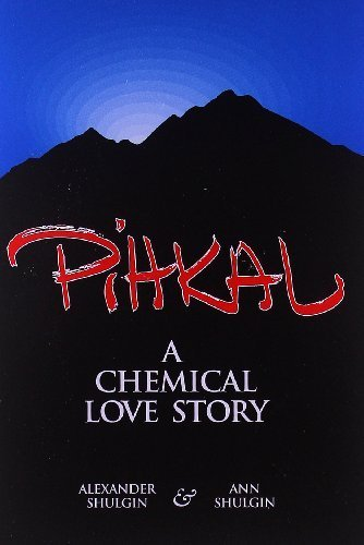 9780963009678: Pihkal: A Chemical Love Story