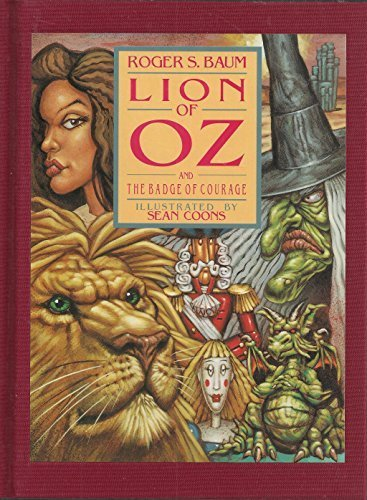Lion of Oz and The Badge of Courage (signed): BAUM, ROGER S.