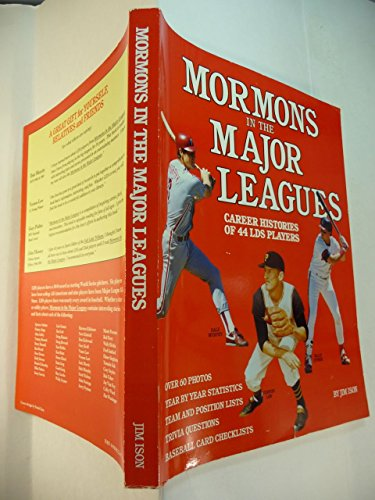 9780963012203: Mormons in the Major Leagues : Career Histories of 44 LDS Baseball Players