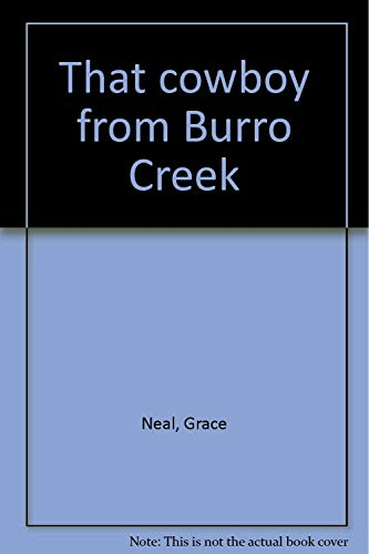 9780963012517: That cowboy from Burro Creek