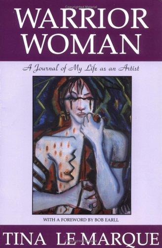 9780963013101: Warrior Woman: A Journal of My Life As an Artist