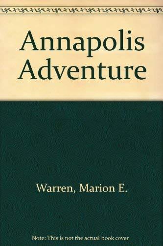 9780963013200: Annapolis Adventure
