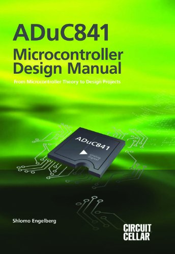 9780963013347: ADuC841 Microcontroller Design Manual: From Microcontroller Theory to Design Projects