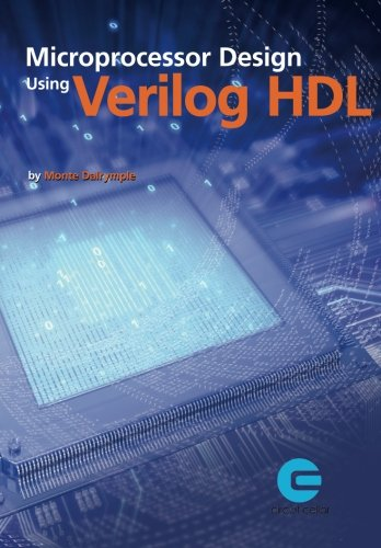 9780963013354: Microprocessor Design Using Verilog HDL
