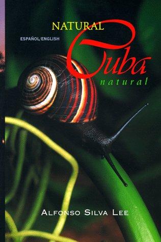 9780963018007: Natural Cuba Natural: A Natural History
