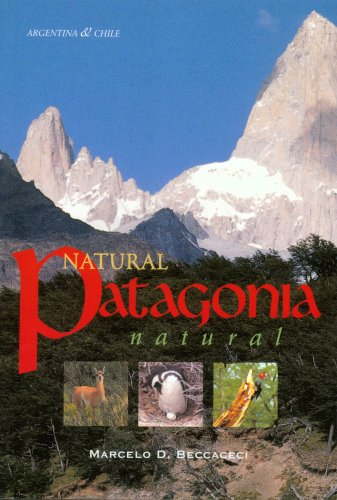 9780963018045: Natural Patagonia / Patagonia natural: Argentina & Chile