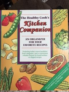 The Healthy Cook's Kitchen Companion: An Organizer for Your Favorite Recipes (0963024345) by Nava Atlas