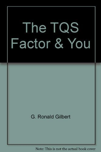 9780963025104: The TQS Factor & You