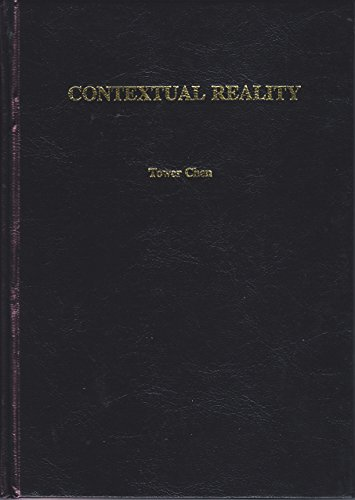 Contextual Reality: A New Approach to Study Mathematics and Physics Paradoxes.: Chen, Tower.