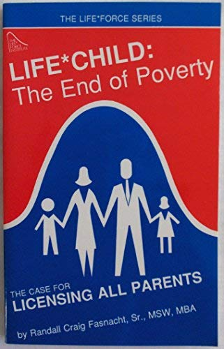 Life*Child: The End of Poverty: The Case: Randall Craig Fasnacht