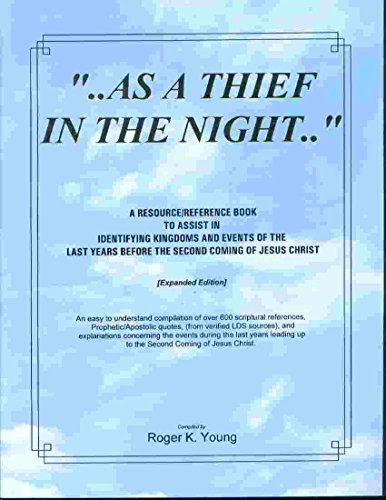 As A Thief in the Night: Roger K. Young