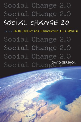 9780963032775: Social Change 2.0: A Blueprint for Reinventing Our World