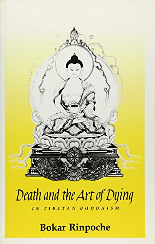 9780963037121: Death and the Art of Dying in Tibetan Buddhism