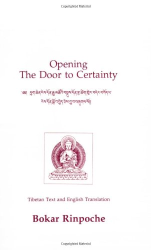 OPENING THE DOOR TO CERTAINTY: Tibetan Text & English Translation