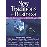 9780963039002: New traditions in business: Spirit and leadership in the 21st century