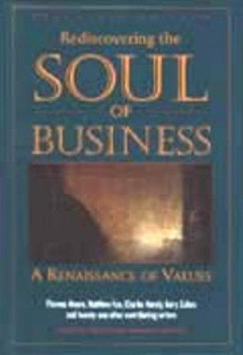 Rediscovering the Soul of Business: A Renaissance of Values (0963039067) by DeFoore, Bill; Renesch, John; Kertzner, Ron; Zukav, Gary