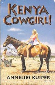 Kenya Cowgirl!