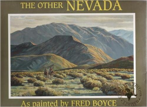 The Other Nevada as Painted By Fred Boyce: Fred Boyce