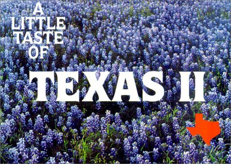 A Little Taste of Texas II (Flavors of Home): Jones, Barbara C.
