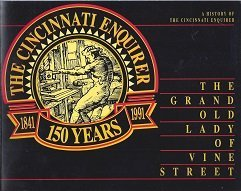 9780963044204: The Grand Old Lady of Vine Street: A History of the Cincinnati Enquirer