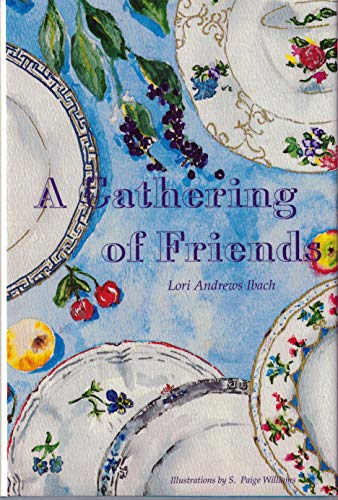 A Gathering of Friends: Lori Andrews Ibach