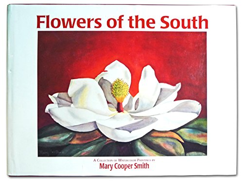 Flowers of the South: A Collection of Watercolor Paintings