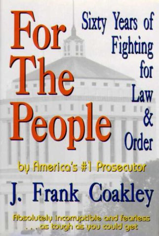 9780963046604: For The People: Sixty Years of Fighting for Law & Order