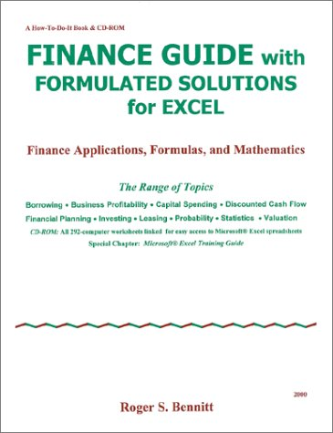 9780963046833: Finance Guide with Formulated Solutions for Excel : Finance Applications, Formulas, and Mathematics