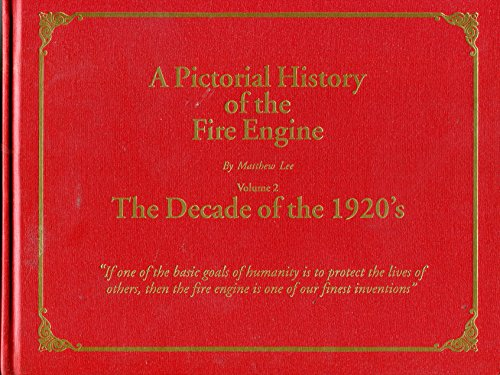 9780963047229: A Pictorial History of the Fire Engine, Volume 2