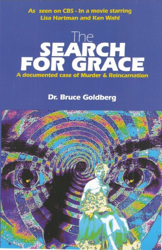 9780963048585: The Search for Grace: A Documented Case of Murder and Reincarnation