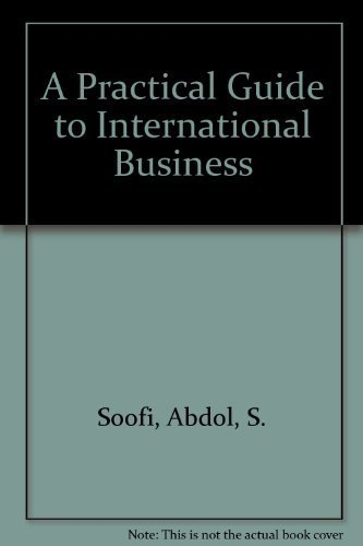 9780963048615: A Practical Guide to International Business